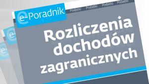 Rozliczenia dochodów zagranicznych